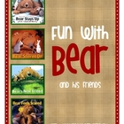 Fun with Bear & His Friends