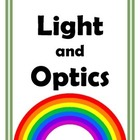 Light and Optics Labs and Activites for Middle School