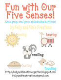 Fun with Our Five Senses! {whole group, small group, & ind