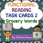 Functional Reading Task Cards: Eat Your Words (Grocery) {S