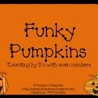Funky Pumpkins! {Counting by 2's with Even Numbers}