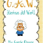 G.A.W. {Geniuses At Work}