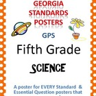 GPS Posters for Science - Fifth Grade (with EQ's)