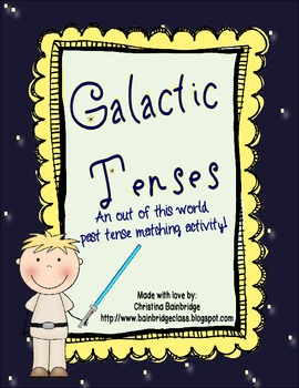 Galactic Past and Present Tense Verbs- CCSS Aligned for 2n
