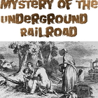 Game: Mystery of the Underground Railroad Conductor