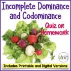 Genetics Quiz:  Incomplete Dominance and Codominance