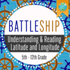 Geography: Battleship: Latitude & Longitude (Absolute Location)