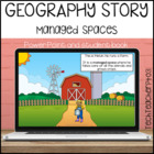 Geography Story – Managed Spaces. Short Story on managed spaces