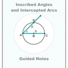 Geometry Guided Notes:  Inscribed Angles and Intercepted Arcs
