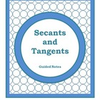 Geometry Guided Notes:  Secants and Tangents