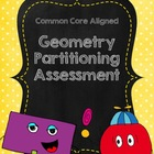 Geometry Partitioning Assessment- Aligned to 2nd Grade Standards