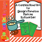George's Marvelous Medicine by Roald Dahl Book Unit