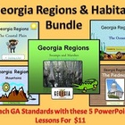 Georgia Regions & Habitats Mega PowerPoint Bundle