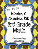 Get Organized!  3rd Grade Common Core Math Binder & Tracke
