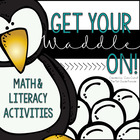 Get Your Waddle On {Math & Literacy Activities}