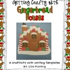 Getting Crafty With Gingerbread Houses: A Writing Craftivity