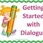 Getting Started with Dialogue PowerPoint Slideshow 2007 Mi
