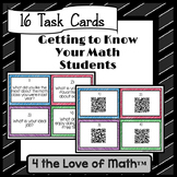 Getting to Know Your Math Students Task Cards: 16 Cards In