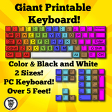 Giant Printable Keyboard - Color & Black/White!