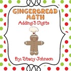 Gingerbread 3 digit Addition {Free}