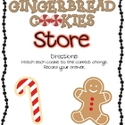 Gingerbread Cookie Store Math Center- Counting coins to $1.00