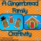 Gingerbread Family Craftivity - Literacy Activities & Printables