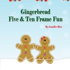 Gingerbread Five and Ten Frame Fun