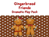 Gingerbread Friends Dramatic Play Pack