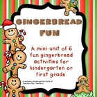 Gingerbread Fun Mini-Unit