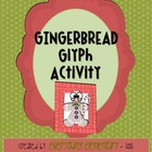 Gingerbread Glyph Activity (Winter Holiday Math & Language