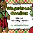 Gingerbread Goodies 5 Math & 5 Literacy Centers