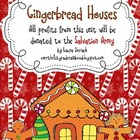 Gingerbread Houses ~ all profits from this unit will be donated