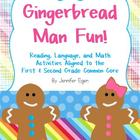 Gingerbread Man Fun!: Activities Aligned to the First & Se