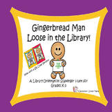 Gingerbread Man Loose in the Library!  A Library Orientati
