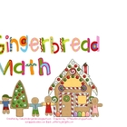 Gingerbread Math Mini-Unit