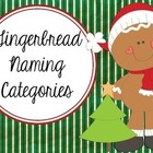 Gingerbread Naming Categories