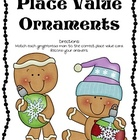 Gingerbread Place Value Ornaments Math Center- Ones, Tens,