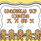 Gingerbread Skip Counting Fun