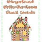 Gingerbread Write-the-Room CVC Median Vowel Sounds