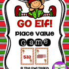 Go Elf!  Place Value Game!