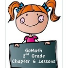 Go Math 2nd Grade Chapter 6 Lesson Plans