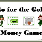 Go for the Gold - St. Patrick's Day Money Game