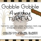 Gobble Gobble-A unit about Turkeys!