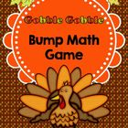 Gobble Gobble Bump Dice Game