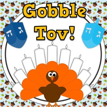 Gobble Tov! Free Thanksgiving & Hanukkah Activities for K-2