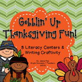 Gobblin' Up Thanksgiving Fun {8 Literacy Centers and Writi