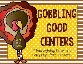 Gobbling Good Centers {Math and Language Arts Centers}