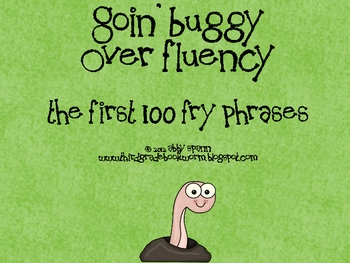 Goin' Buggy: Fluency Phrases for the 1st 100 Fry Words