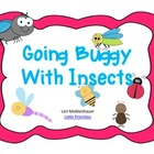 Going Buggy About Insects Unit