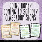 """""""Going Home?"""" and """"Coming to School?"""" signs"""